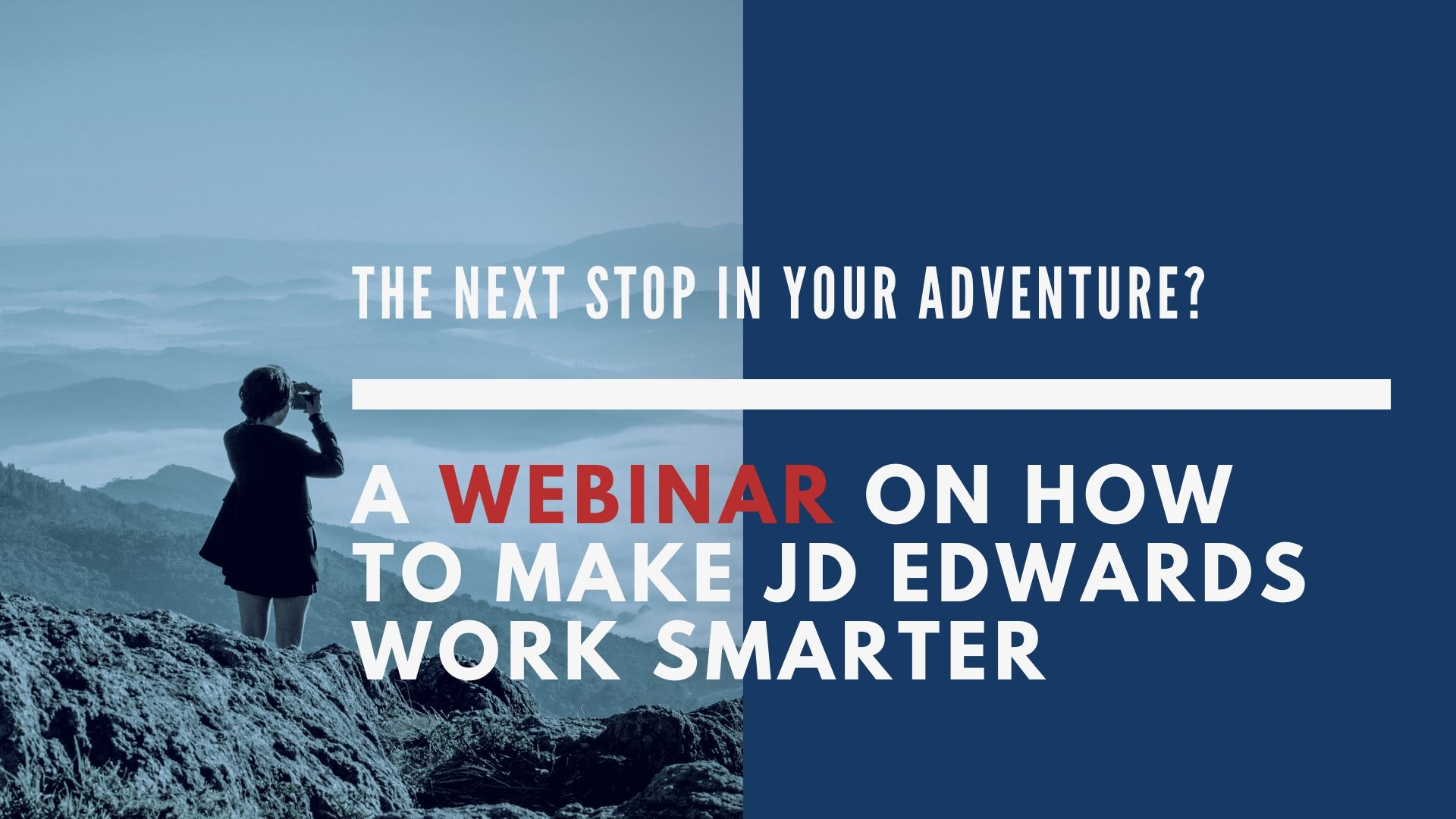 A webinar on how to make your Oracle JD Edwards work smarter by Velocity Technology Solutions
